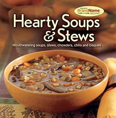 Hearty Soups & Stews 9781605537139
