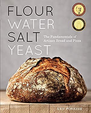 Flour Water Salt Yeast: The Fundamentals of Artisan Bread and Pizza 9781607742739