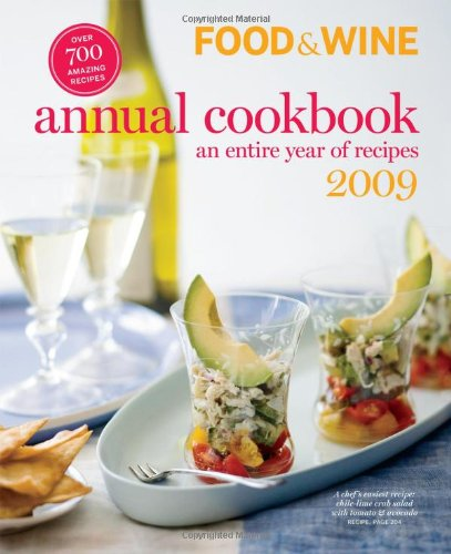 Food & Wine Annual Cookbook: An Entire Year of Recipes 9781603200547