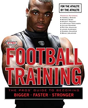 Football Training: For the Athlete, by the Athlete 9781600782800