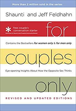 "For Couples Only: Eyeopening Insights about How the Opposite Sex Thinks: Contains the Bestsellers ""For Women Only"" and ""For Men Only"""