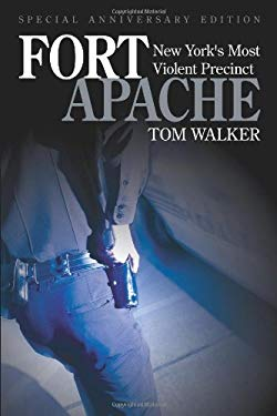 Fort Apache: New York's Most Violent Precinct 9781600080760