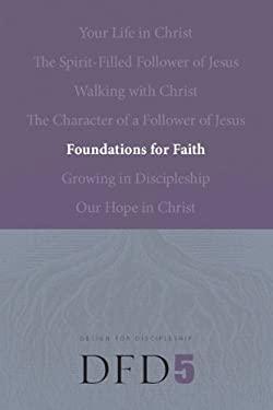 Foundations for Faith 9781600060083