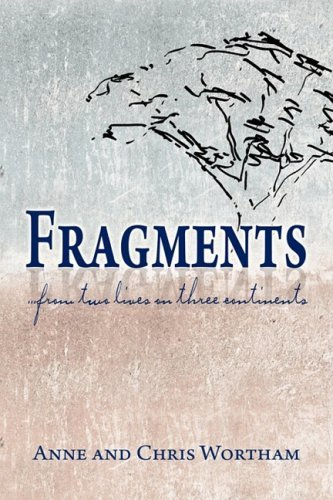Fragments--From Two Lives on Three Continents 9781606933305