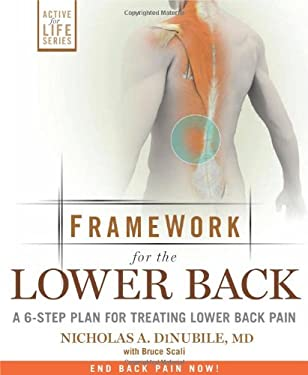Framework for Lower Back: A 6-Step Plan for Treating Lower Back Pain 9781605295947
