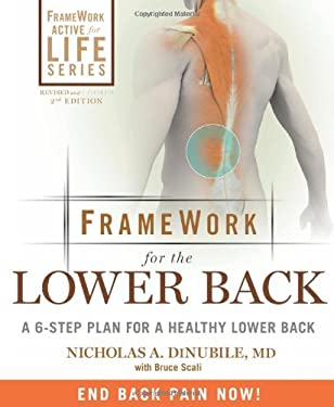 FrameWork for the Lower Back: A 6-Step Plan for a Healthy Lower Back 9781605291970