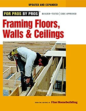 Framing Floors, Walls & Ceilings 9781600850691