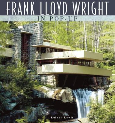 Frank Lloyd Wright in Pop-Up 9781607100089