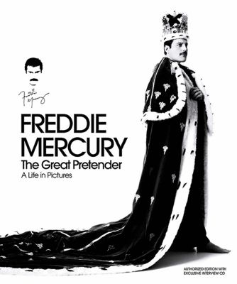 Freddie Mercury: The Great Pretender 9781608871780