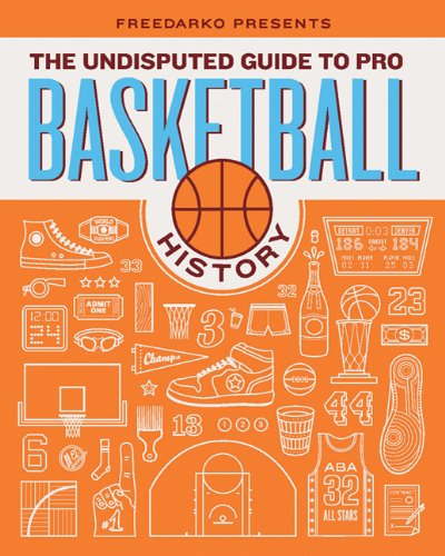Freedarko Presents the Undisputed Guide to Pro Basketball History 9781608190836