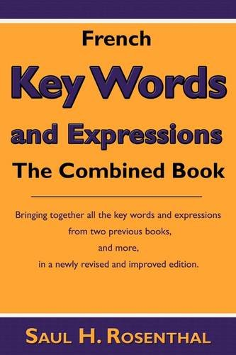 French Key Words and Expressions: The Combined Book 9781604942477