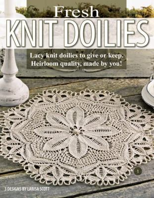 Fresh Knit Doilies (Leisure Arts #3893) 9781601403216