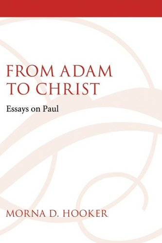 From Adam to Christ: Essays on Paul 9781606080245
