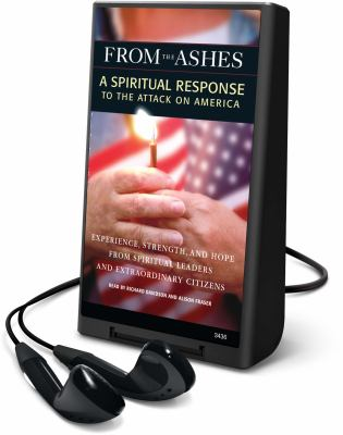 From the Ashes: A Spiritual Response to the Attack on America [With Earbuds]