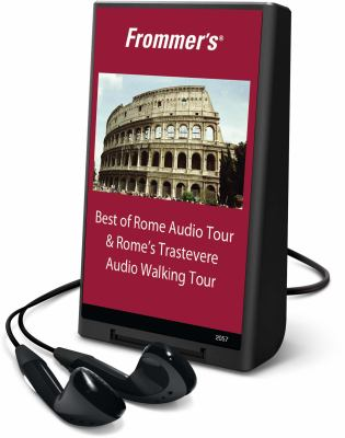 Frommer's Best of Rome Audio Tour & Rome's Trastevere Audio Walking Tour 9781605145778