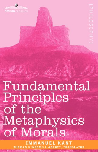 Fundamental Principles of the Metaphysics of Morals 9781605203201