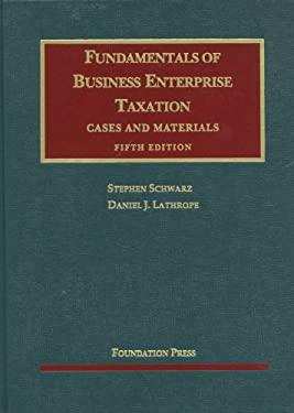 Fundamentals of Business Enterprise Taxation, 5th
