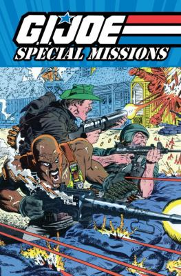 G.I. Joe Special Missions, Volume 1 9781600106767