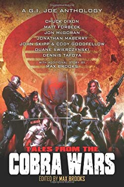 Tales from the Cobra Wars: A G.I. Joe Anthology 9781600108815