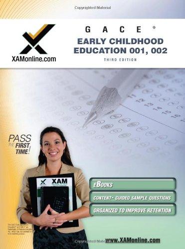 GACE Early Childhood Education 001, 002 9781607870647