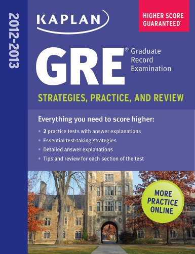 Kaplan GRE: Strategies, Practice and Review 9781609781019