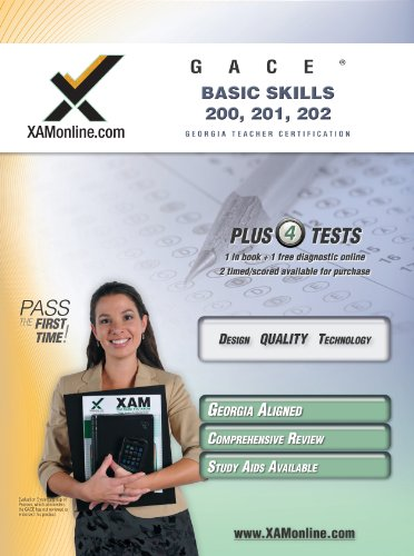 Gace Basic Skills 200, 201, 202 Teacher Certification Test Prep Study Guide 9781607870173