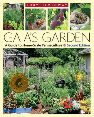 Gaia's Garden: A Guide to Home-Scale Permaculture 9781603580298
