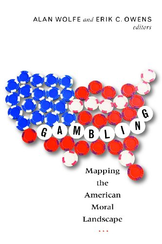 Gambling: Mapping the American Moral Landscape 9781602581951