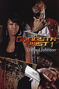 Gangsta Twist 1 9781601624574