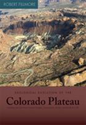 Geological Evolution of the Colorado Plateau of Eastern Utah and Western Colorado 9781607810049