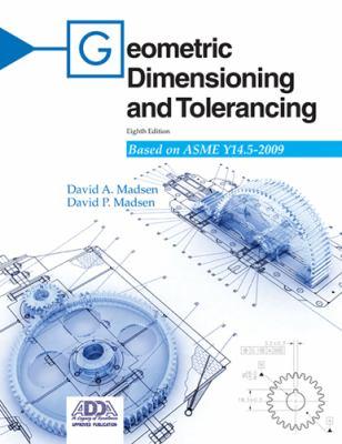 Geometric Dimensioning and Tolerancing 9781605252827