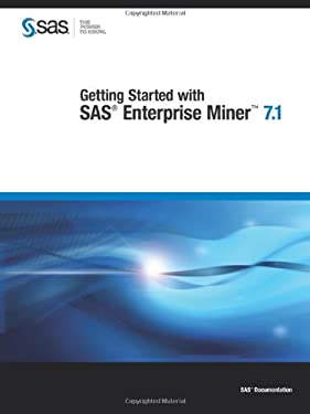 Getting Started with SAS Enterprise Miner 7.1 9781607649106