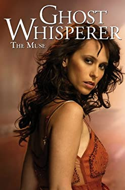Ghost Whisperer, Volume 2: The Muse 9781600104664