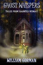 Ghost Whispers: Tales from Haunted Midway 7382534