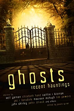 Ghosts: Recent Hauntings 9781607013549
