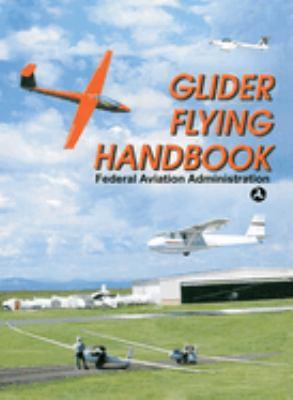 Glider Flying Handbook 9781602390614