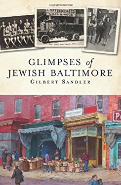 Glimpses of Jewish Baltimore 9781609496531