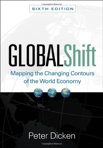 Global Shift: Mapping the Changing Contours of the World Economy 9781609180065