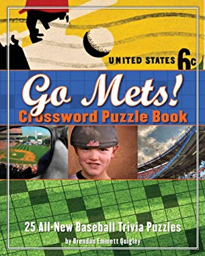 Go Mets! Crossword Puzzle Book: 25 All-New Baseball Trivia Puzzles 9781604330410