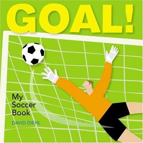 Goal!: My Soccer Book 9781600592416