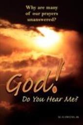 God! Do You Hear Me?