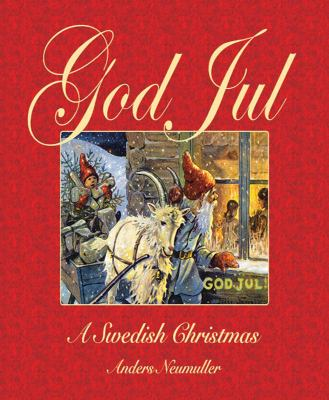 God Jul: A Swedish Christmas 9781602397552