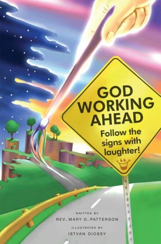 God Working Ahead: Follow the Signs with Laughter! 9781604629514