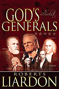 God's Generals Volume 3: The Revivalists 9781603740258