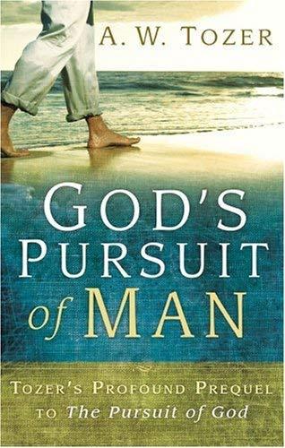God's Pursuit of Man 9781600661846