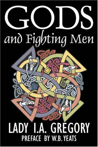 Gods and Fighting Men 9781603123907