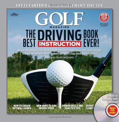 Golf Magazine the Best Driving Instruction Book Ever! 9781603202114