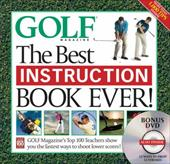 Golf: The Best Instruction Book Ever! [With DVD: 12 Ways to Drop 12 Strokes] 7388172