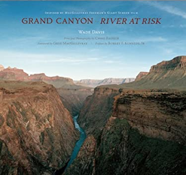 Grand Canyon: River at Risk [With DVD] 9781601090133
