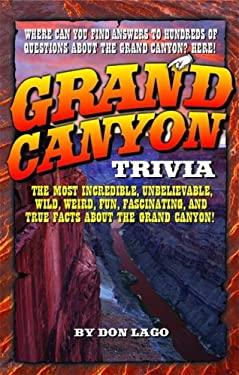 Grand Canyon Trivia 9781606390047